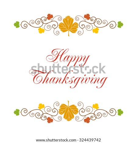 Happy thanksgiving. Greeting card template with hand drawn autumn leaves and curly design elements on white background - stock vector