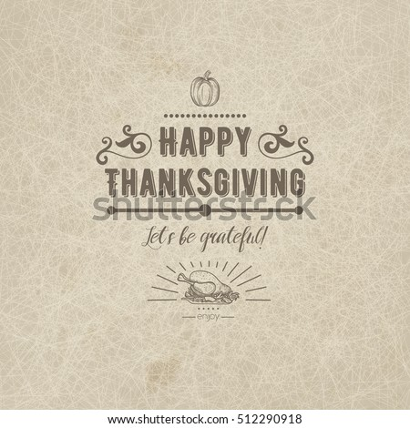 Happy Thanksgiving Vector Badge Card With Decorative Elements On Beige Grange Rustic Background