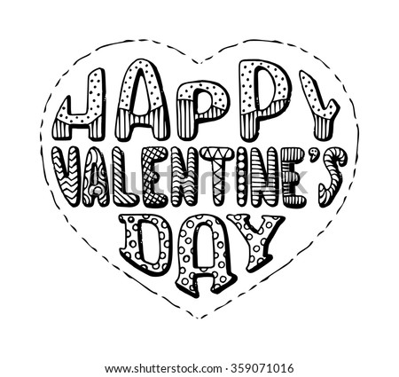 Happy Valentine's Day! Hand-written doodles text in shape of heart. Sketch grunge pencil lettering isolated on white background. - stock vector