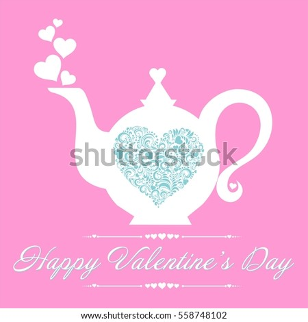 Happy Valentineu0027s Day! Tea Time. Teapot With Floral Design Elements. White  Teapot Silhouette