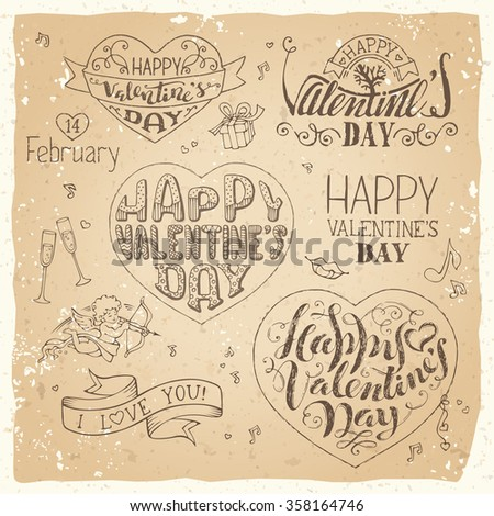 Happy Valentine's Day! Vector set of grunge hand-written love phrases, greetings cards, badges and labels, symbols, typography vector elements. Sketch pencil design elements on old paper background.  - stock vector