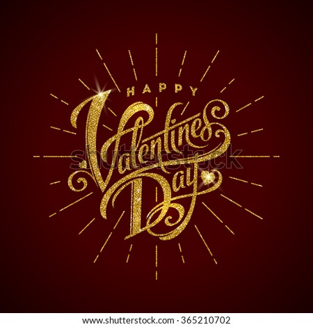 Happy valentines day - glitter gold lettering - stock vector