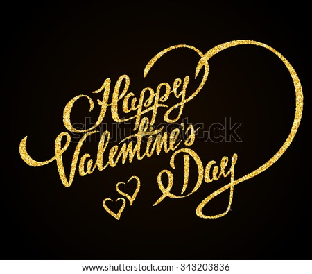 Happy Valentines Day gold glitter hand lettering on black background greeting card - stock vector