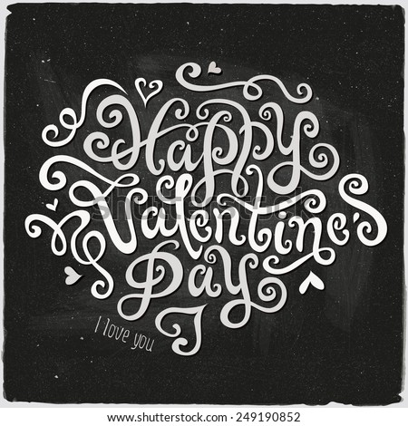 Happy Valentines Day hand lettering - handmade calligraphy, vector - stock vector