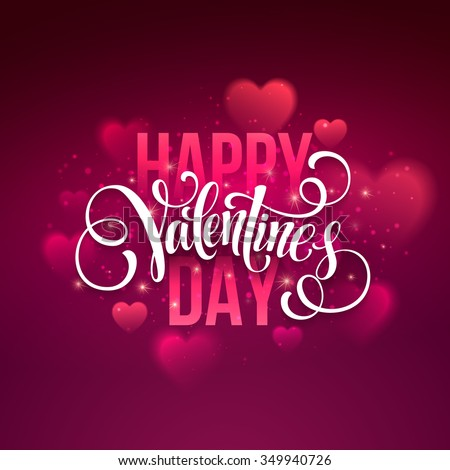 Happy valentines day handwritten text on blurred background. Vector illustration EPS10 - stock vector