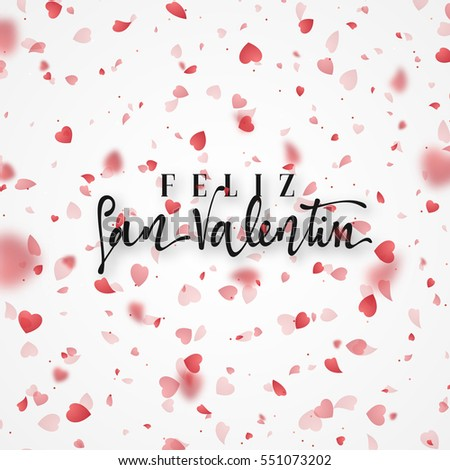 Happy Valentines Day. Lettering Spanish Inscription Handmade. Greeting  Card. Bright Red Hearts Flying