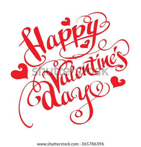 Happy Valentines Day, Valentines Day Card, Valentine, Valentines Day Background, Hand Drawn, Text, Letter Design, Lettering Design, Vector    - stock vector