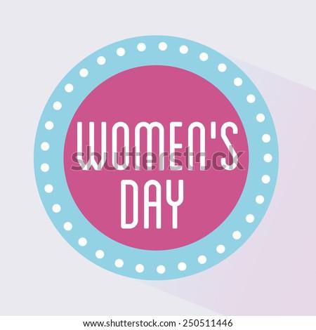 happy women day design, vector illustration eps10 graphic  - stock vector