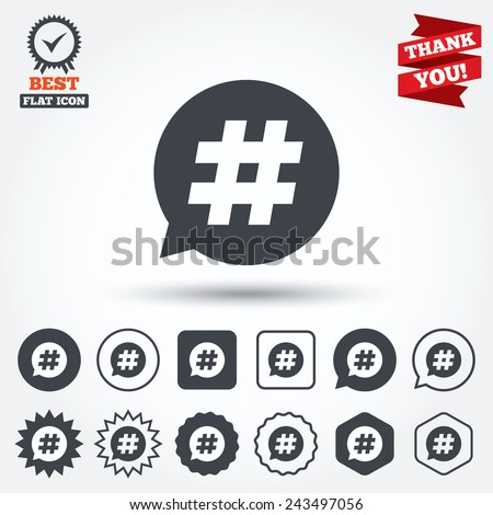 Hashtag speech bubble sign icon. Social media symbol. Circle, star, speech bubble and square buttons. Award medal with check mark. Thank you ribbon. Vector - stock vector