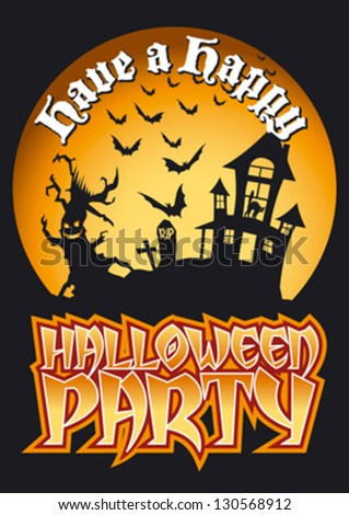 Have a Happy Halloween Party Graphic with Scary Tree, Haunted House and Bats. Editable vector illustration.