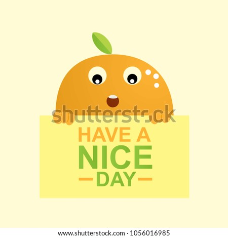Have nice day greeting card design stock vector 1056016985 have a nice day greeting card design template with cute cartoon orange m4hsunfo