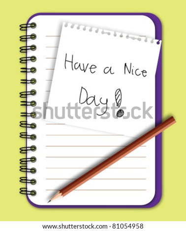 Have a nice day word on note paper
