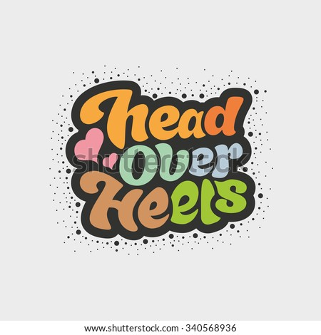 Head over hells - design for t-shirt, greeting card, flyer, banner, poster. Vector art.