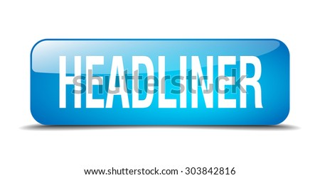 headliner blue square 3d realistic isolated web button - stock vector