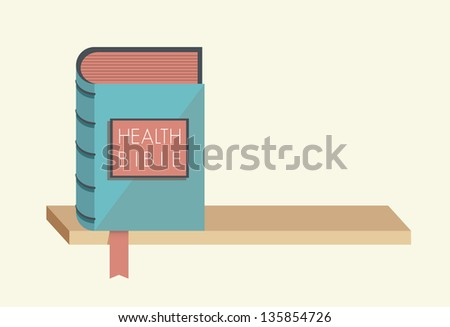 Health Bible with bookmark on the bookshelf. Concept for healthy lifestyle commandments, rules and metaphors. You can add any text you want.