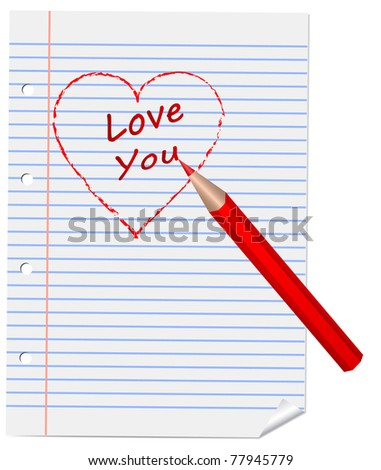 "Heart and ""I love you"" drawn by red pencil on a sheet, vector - stock vector"