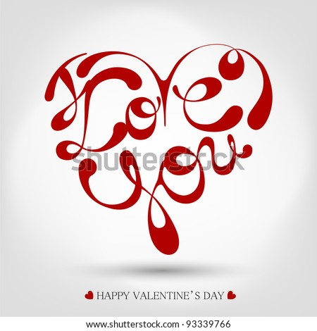 Heart Formed From I Love You Text -Handmade Calligraphy - stock vector