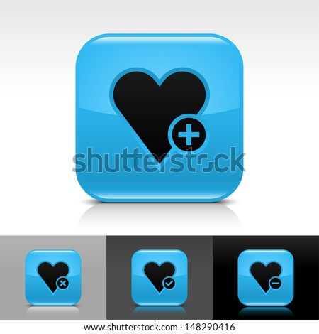 Heart icon set. Blue color glossy web button with black sign. Rounded square shape with shadow, reflection on white, gray, black background. Vector illustration design element 8 eps  - stock vector