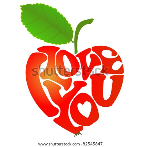 "heart-shaped apple with words ""I love you"" inside - stock vector"