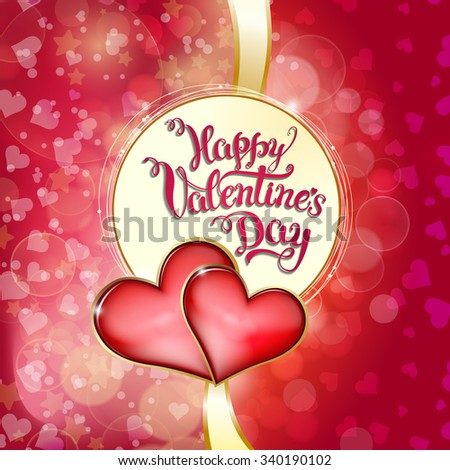 Hearts and original hand lettering Happy Valentine's day. Vector illustration for Valentine's day posters, icons, Valentine's day greeting cards, Valentine's day print and web projects. - stock vector