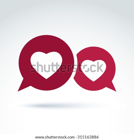 Hearts over the speech bubbles romantic conversation icon. Vector conceptual stylish symbol for your design.