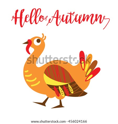 Hello Autumn card concept. An illustration of a cute turkey in vector format. Nice turkey image