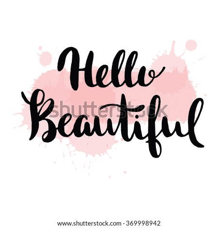 Hello beautiful - vector lettering with hand drawn heart. Calligraphy phrase for gift cards, baby birthday, scrapbooking, beauty blogs. Typography art. - stock vector