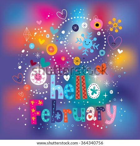 Hello February decorative type text lettering - stock vector