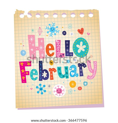 Hello February notepad paper message with unique lettering - stock vector