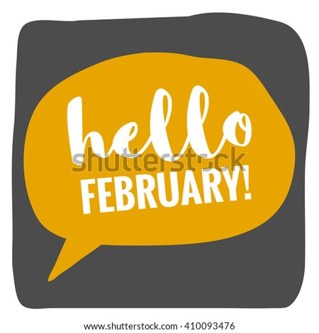 Hello February! (Vector Flat Design - Brush Lettering)