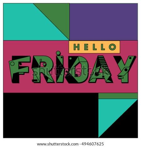 Hello Friday Greeting Card Positive Inspiration Stock Vector 494607625 - Shut...