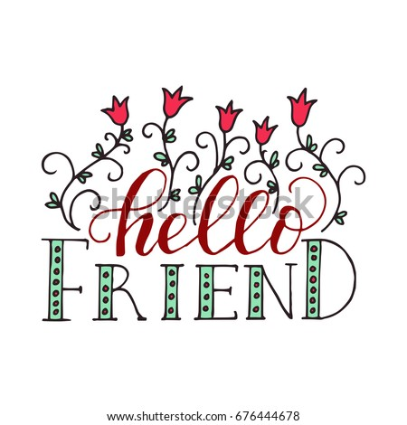 Hello friend lettering card friendship day stock vector hd royalty hello friend lettering card for friendship day handdrawn unique calligraphy for greeting cards m4hsunfo