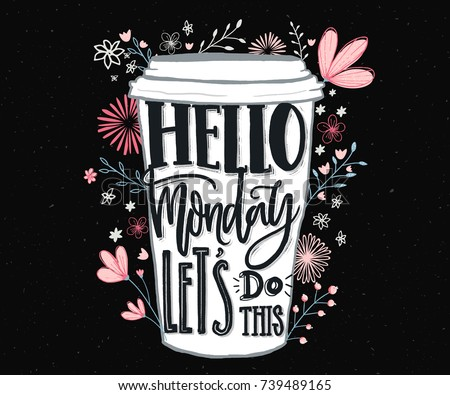 Hello Monday Lets Do This Funny Stock Vector 739489165 ...