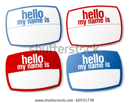 Hello my name is color signs with blank white copyspace for text message. - stock vector