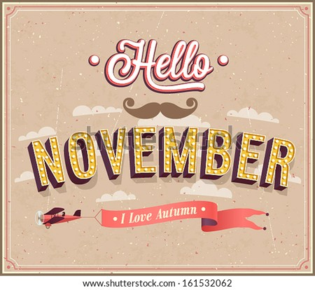 Hello november typographic design. Vector illustration. - stock vector