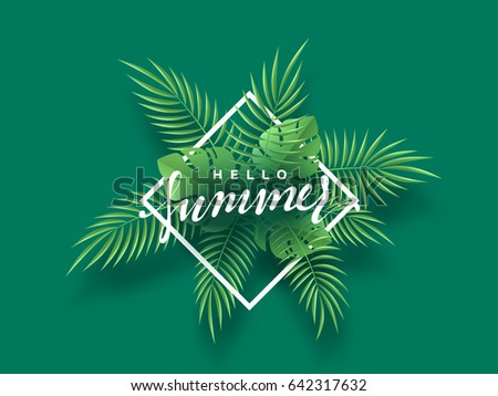 Hello Summer banner tropical background. Summer season, design poster with leaves.