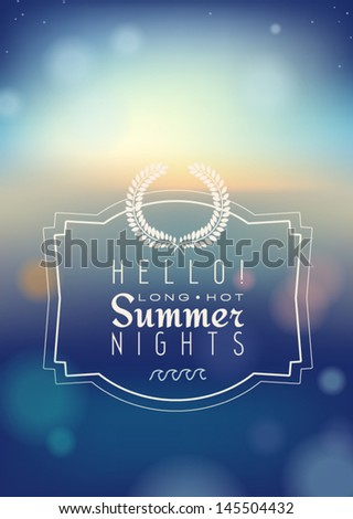 Hello Summer nights - stock vector