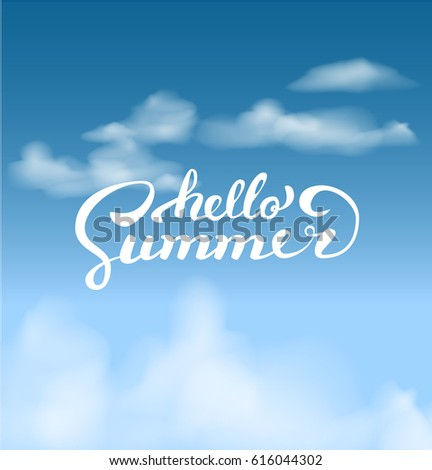 Beau Hello Summer On The Sky.Brush Handwritten Lettering. Vector Illustration  EPS10. Modern Calligraphy