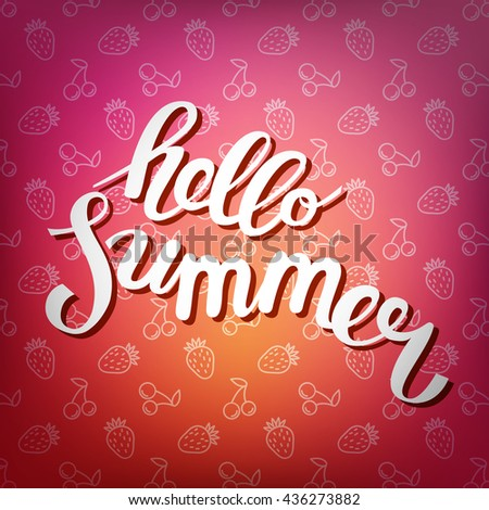 Hello summer. Poster on beach background. Hand-drawn, lettering design for invitation and greeting card. Vector Illustration. - stock vector