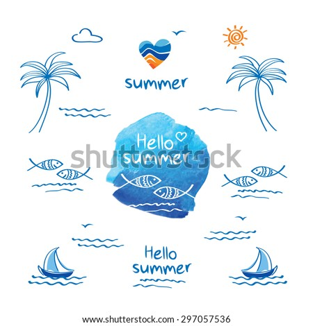 Hello summer. Symbol of summer. Palm trees, sun, sea, fish and heart for your design.  Doodles, sketch. Heart and fish on the blue watercolor background.  Vector illustration. - stock vector