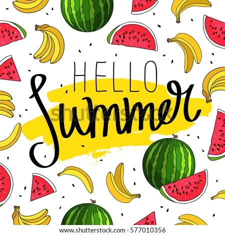 Hello summer. The trend calligraphy. Vector illustration of banana and watermelon on a white background with a smear of yellow ink. Summertime concept