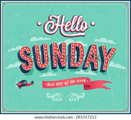 Hello Sunday typographic design. Vector illustration. - stock vector