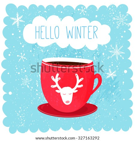Hello winter illustration with red cup with deer at blue snow background. Cute christmas card design - stock vector