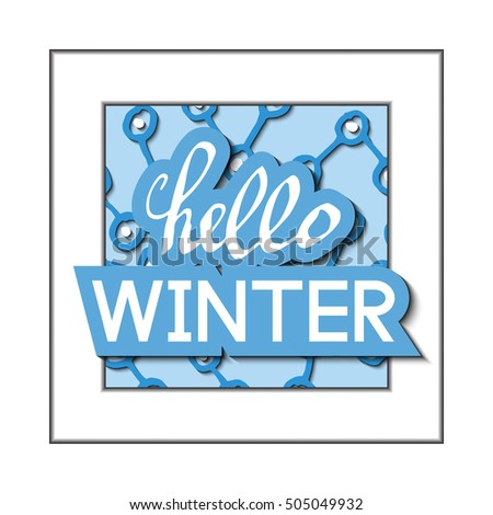 hello winter ornamenting typography letters with decorative frame for t shirt printing and design