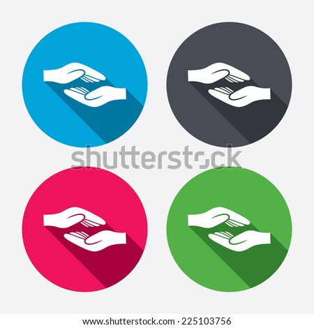 Helping hands sign icon. Charity or endowment symbol. Human palm. Circle buttons with long shadow. 4 icons set. Vector