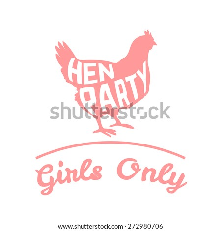 Hen party logotype with chicken silhouette and text. Vector illustration - stock vector