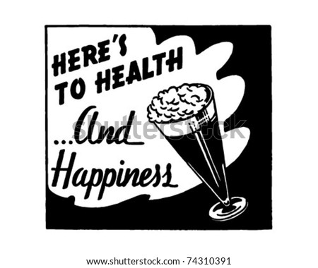 Here's To Health 3 - Retro Ad Art Banner - stock vector