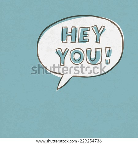 Hey You! Exclamation Words Vector Illustration - stock vector
