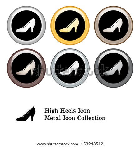 High Heel Shoes Icon Metal Icon Set - stock vector