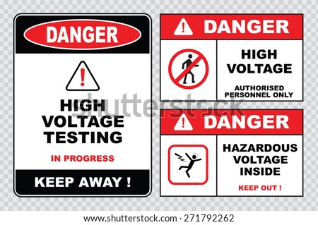 high voltage sign or electrical safety sign (danger high voltage testing in progress keep away, danger high voltage authorized personnel only, danger hazardous voltage inside keep out)  - stock vector